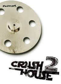 Crash house 2